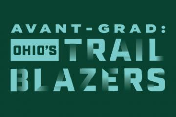 Avant-Grad: OHIO's Trail Blazers