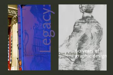 Legacy: Don Adleta and Karen Nulf, 60 years of graphic design promo image