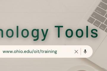 Banner with text over a laptop: Technology Tools, with a search bar that says www.ohio.edu/oit/training
